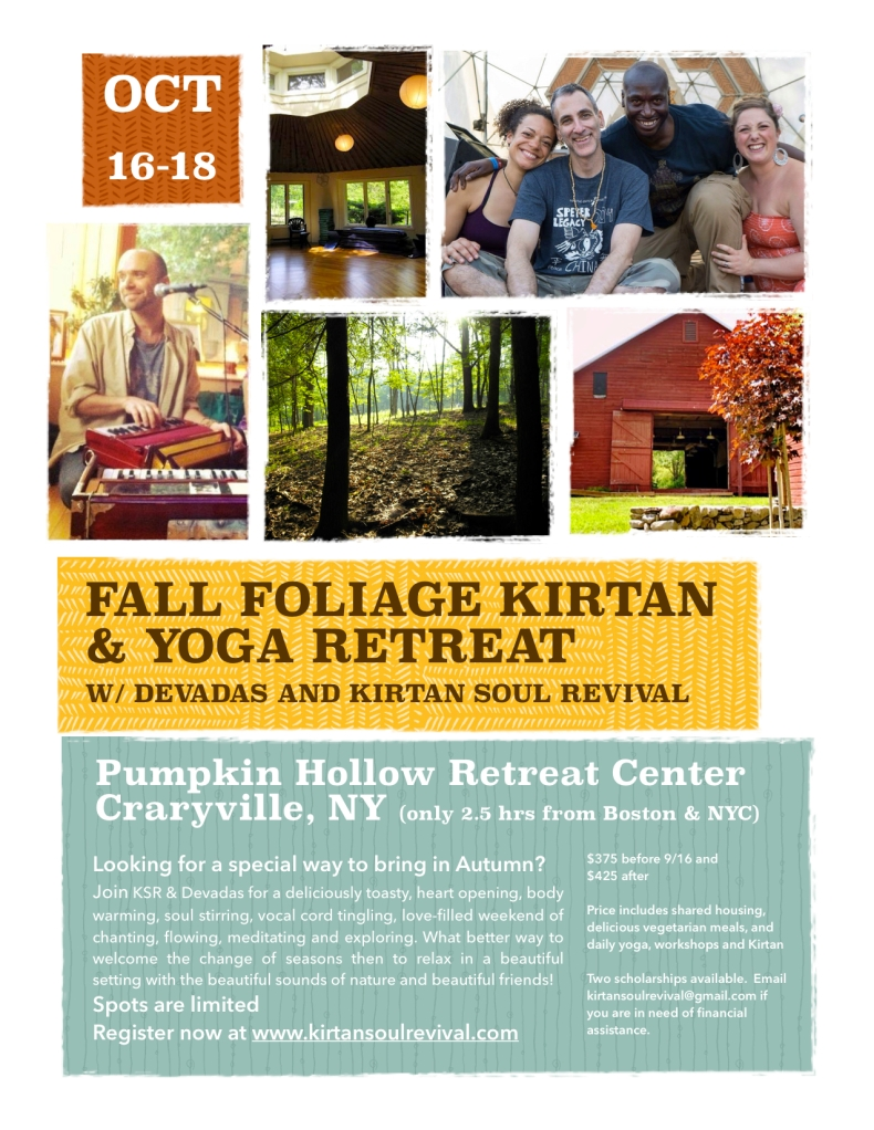 Pumpkin Hollow Retreat w/ KSR & Devadas